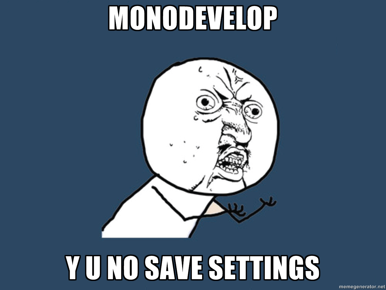 MonoDevelop y u no save settings